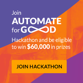 Join Automate for Good hackathon and be eligible to win $60000 in prizes